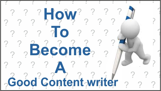 how-to-become-a-good-content-writer
